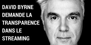 David Byrne demande la transparence dans